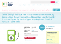 Global Energy Trading & Risk Management (ETRM) Marke