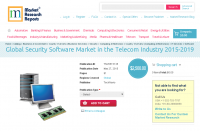 Global Security Software Market in the Telecom Industry 2015
