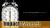 Impact Wrench Review'