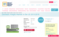 Domestic Freight Market in the US 2015-2019