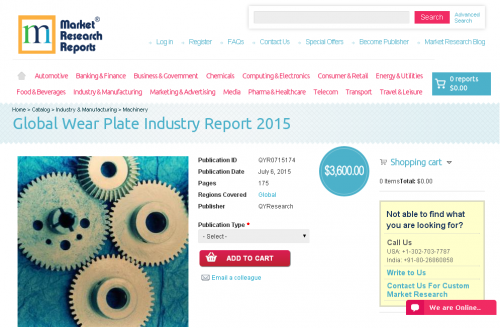 Global Wear Plate Industry Report 2015'