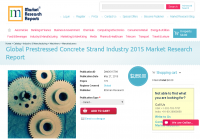 Global Prestressed Concrete Strand Industry 2015