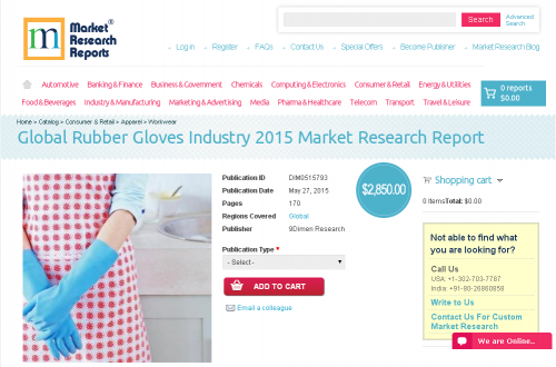 Global Rubber Gloves Industry 2015'