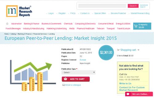 European Peer-to-Peer Lending: Market Insight 2015'