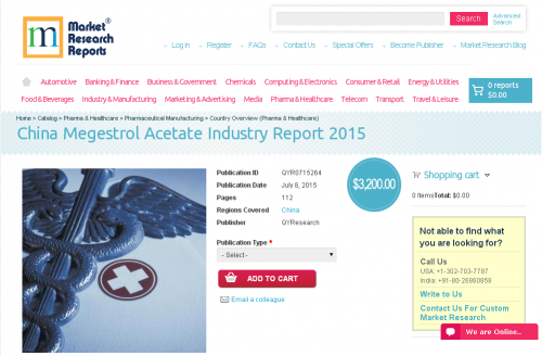China Megestrol Acetate Industry Report 2015'