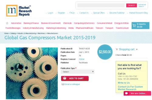 Global Gas Compressors Market 2015-2019'