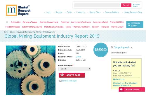Global Mining Equipment Industry Report 2015'