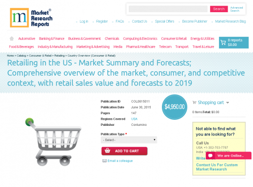Retailing in the US - Market Summary and Forecasts'