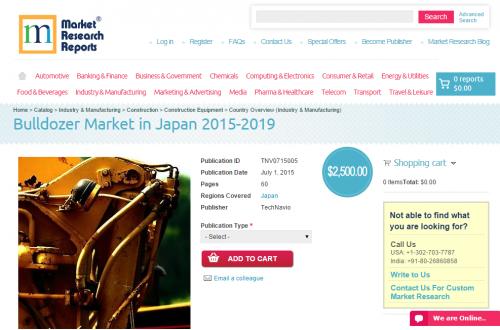 Bulldozer Market in Japan 2015-2019'