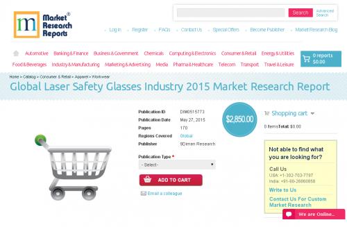 Global Laser Safety Glasses Industry 2015'