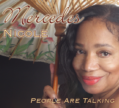 New CD By Mercedes Nicole People Are Talking'