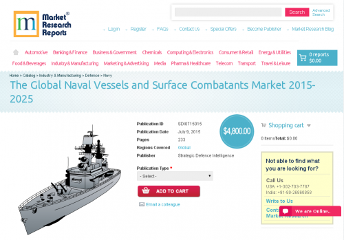 The Global Naval Vessels and Surface Combatants Market 2015'