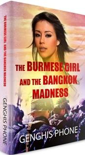THE BURMESE GIRL AND THE BANGKOK MADNESS'