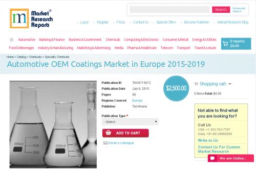 Automotive OEM Coatings Market in Europe 2015-2019'