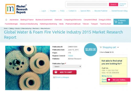 Global Water & Foam Fire Vehicle Industry 2015'