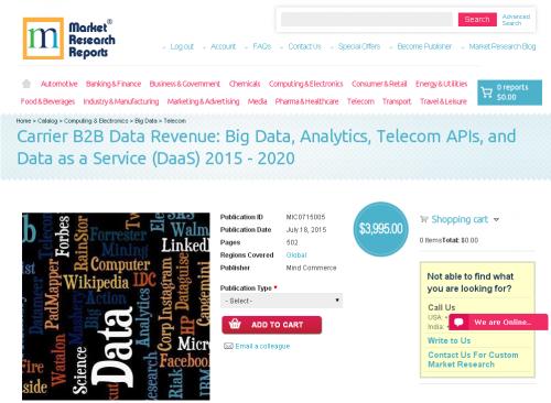 Carrier B2B Data Revenue: Big Data, Analytics, Telecom APIs'