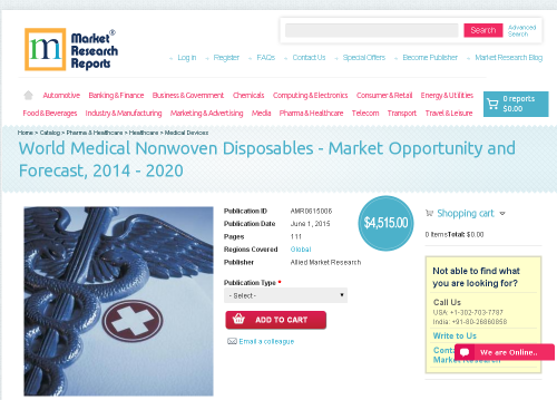 World Medical Nonwoven Disposables - Market Opportunity'