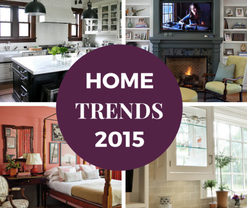 Home Trends of 2015'