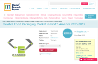 Flexible Food Packaging Market in North America 2015-2019
