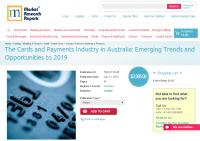 The Cards and Payments Industry in Australia