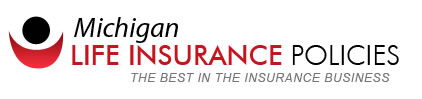 Michigan Life Insurance Policies'