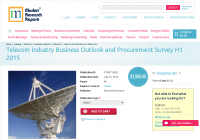 Telecom Industry Business Outlook and Procurement Survey H1