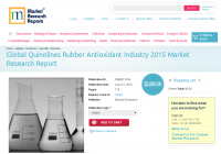 Global Quinolines Rubber Antioxidant Industry 2015