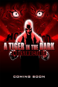 A Tiger in the Dark: Decadence, Pt. 2 - Indestructible