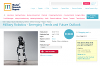 Military Robotics - Emerging Trends and Future Outlook