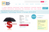 Insurance Technology Market in Europe 2015-2019