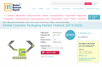 Global Cosmetic Packaging Market Outlook (2014-2022)