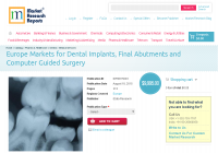 Europe Markets for Dental Implants, Final Abutments