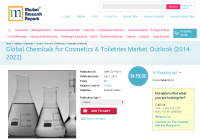 Global Chemicals for Cosmetics & Toiletries Market O