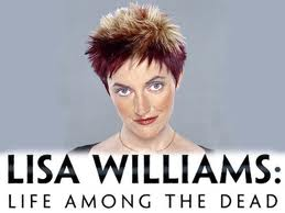 Lisa Williams, Life Among The Dead'