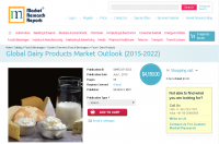 Global Dairy Products Market Outlook (2015-2022)