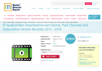 IP Audio/Video Download-to-own Stores, Paid Channels