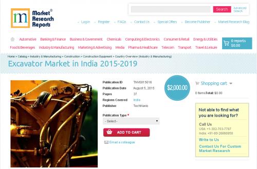 Excavator Market in India 2015-2019'