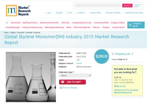 Global Styrene Monomer(SM) Industry 2015'