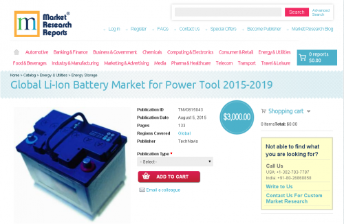 Global Li-Ion Battery Market for Power Tool 2015-2019'