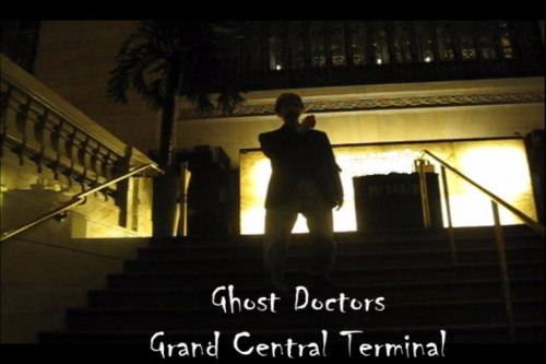 Ghost Doctors Grand Central Terminal NYC'