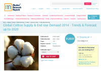 Global Cotton Supply & End Use Demand 2014