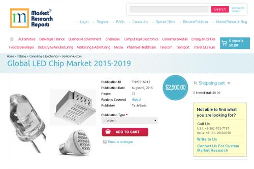 Global LED Chip Market 2015-2019'