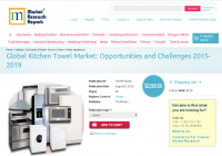 Global Kitchen Towel Market: Opportunities and Challenges