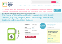 The Future of Global Regasification Markets to 2020