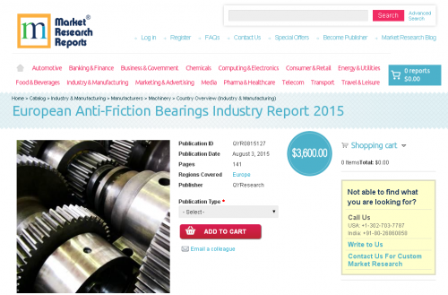 European Anti-Friction Bearings Industry Report 2015'