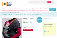 Europe Baby Stroller and Pram Industry Report 2015