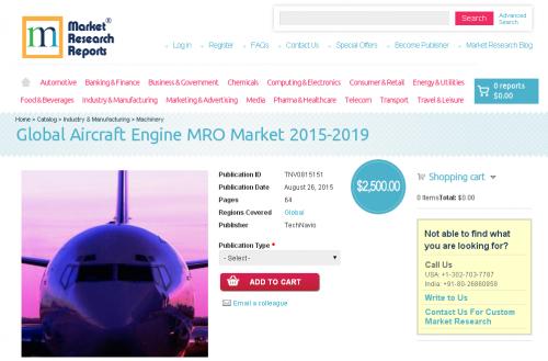Global Aircraft Engine MRO Market 2015-2019'