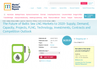 The Future of Baltic Sea LNG Markets to 2020