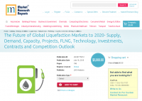 The Future of Global Liquefaction Markets to 2020