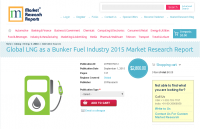 Global LNG as a Bunker Fuel Industry 2015